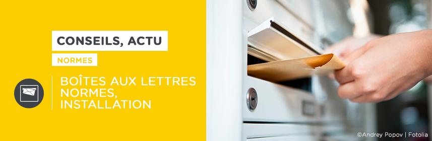 Boite aux lettres : normes, installation